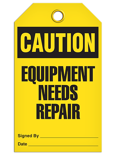 CAUTION - Equipment Needs Repair