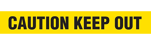 CAUTION KEEP OUT