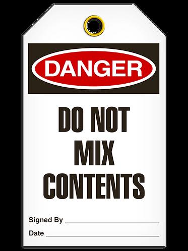 DANGER  -  Do Not Mix Contents
