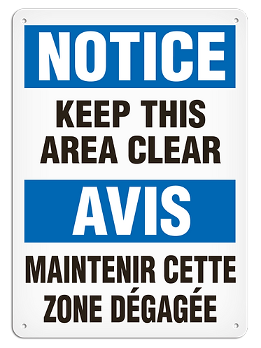 BILINGUAL NOTICE - Keep This Area Clear