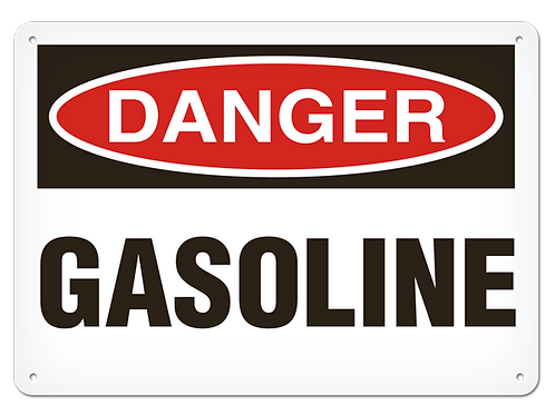 DANGER - Gasoline Safety Sign