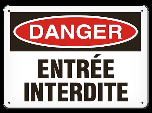 DANGER - Entrée interdite Safety Sign