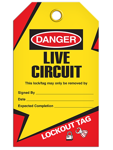 LOCKOUT TAG - Live Circuit