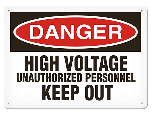 DANGER - High Voltage Unauthorized Personnel Keep Out Safety Sign