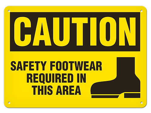 Caution - Safety Footwear Required In This Area