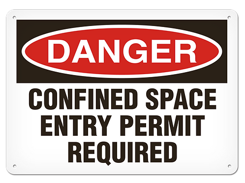 DANGER - Confined Space Entry Permit Required Safety Signs