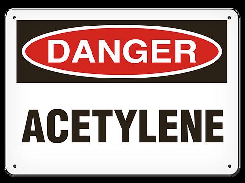 DANGER - Acetylene Safety Sign