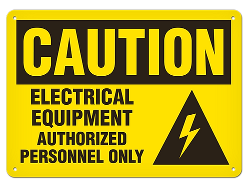 Caution - Electrical Equipment Authorized Personnel Only