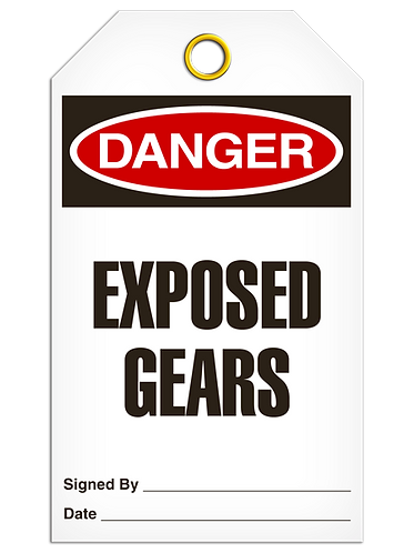 DANGER  -  Exposed Gears