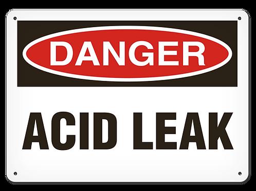 DANGER -  Acid Leak Safety Sign