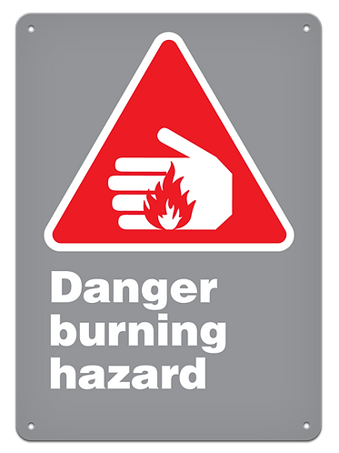 DANGER - Danger Burning Hazard