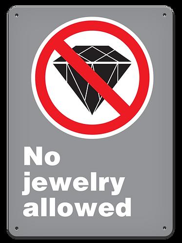 PROHIBITION - No Jewelry Allowed