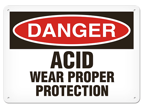 DANGER - Acid Wear Proper Protection Safety Sign
