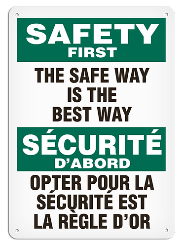 BILINGUAL SAFETY FIRST - The Safe Way Is The Best Way