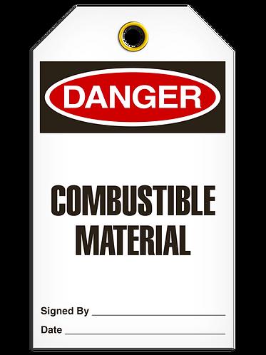 DANGER  -  Combustable Material