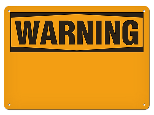 WARNING - Blank Safety Sign