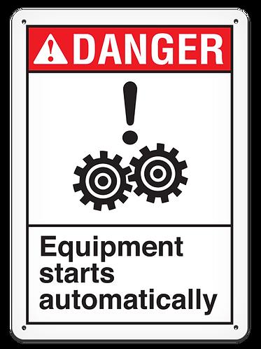 DANGER - Equipment Starts Automatically