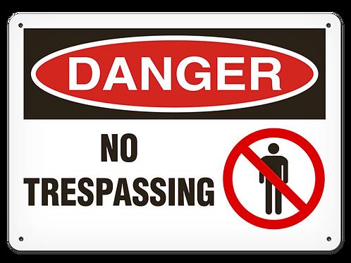 DANGER - No Trespassing Safety Sign