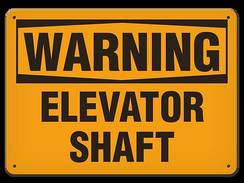 WARNING - Elevator Shaft