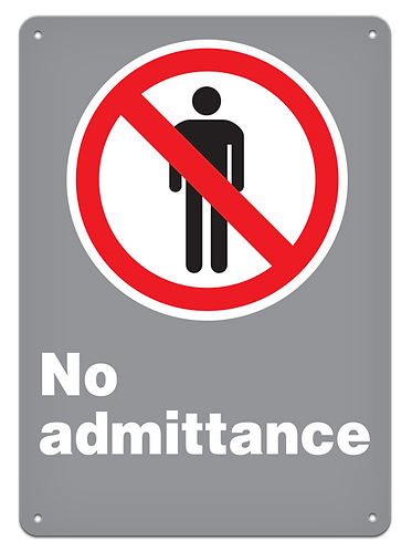 PROHIBITED - No Admittance