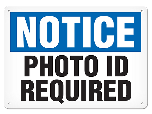 NOTICE - Photo ID Required