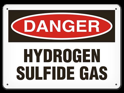 DANGER - Hydrogen Sulfide Gas Safety Sign