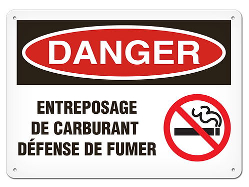 DANGER - Entreposage de carburant défense de fumer Safety Sign