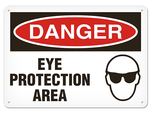 DANGER - Eye Protection Area Safety Sign