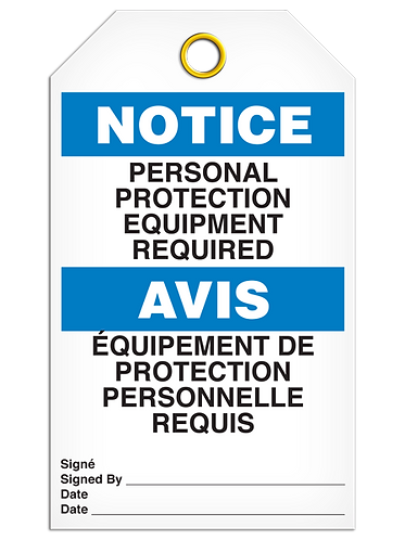 Bilingual - NOTICE- PERSONAL PROTECTION EQUIPMENT REQUIRED