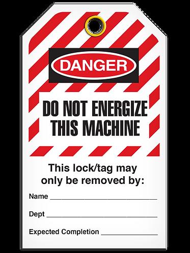 LOCKOUT TAG - Do Not Energize This Machine - Hazard Stripe