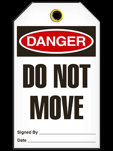 DANGER  -  Do Not Move