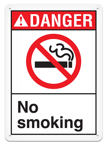 DANGER - No Smoking