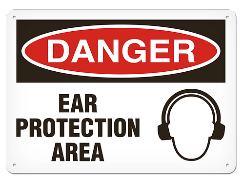 DANGER - Ear Protection Area Safety Sign