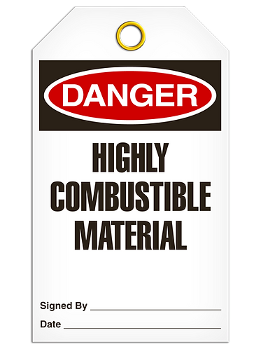 DANGER  -  Highly Combustable Material