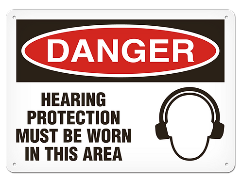DANGER - Hearing Protection Must Be Worn In This Area Safety Sign
