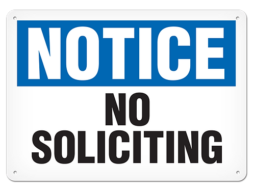 NOTICE - No Soliciting Safety Sign