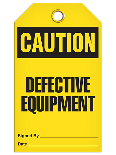 CAUTION - Defective Equipment