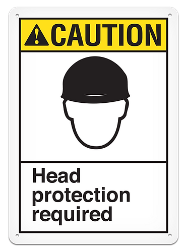 CAUTION - Head Protection Required