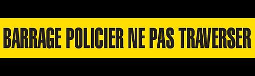 BARRAGE POLICIER NE PAS TRAVERSER