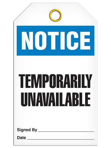 NOTICE - Temporarily Unavailable
