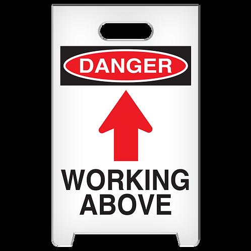 A-Frame Standing Floor Sign - DANGER - Working Above