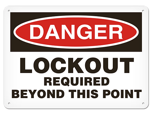 DANGER - Lockout Required Beyond This Point Safety Sign