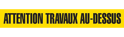 ATTENTION TRAVAUX AU-DESSUS