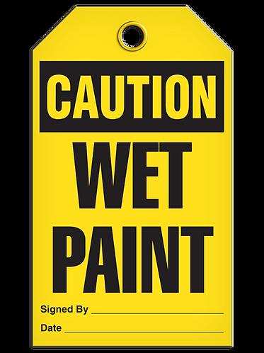 CAUTION - Wet Paint