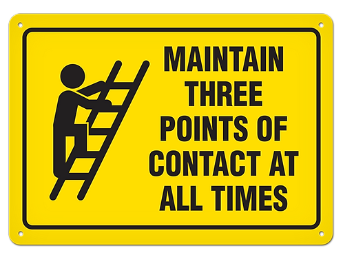 Maintain Three Points Of Contact At All Times Sign