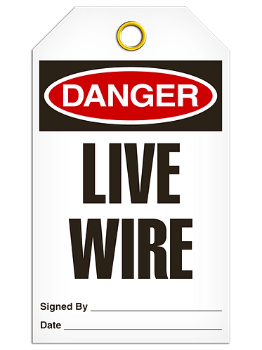 DANGER  -  Live Wire