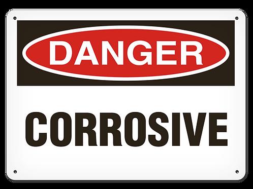 DANGER - Corrosive Safety Sign