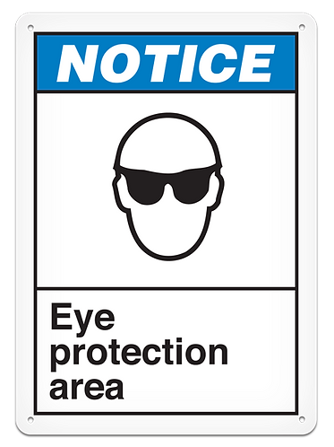 NOTICE - Eye Protection Area