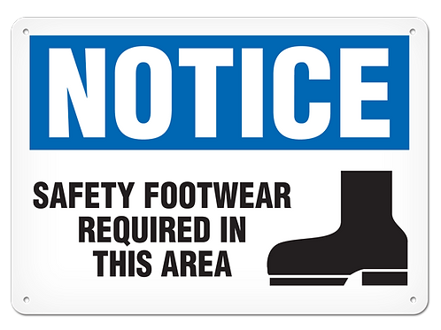 NOTICE - Safety Footwear Required In This Area