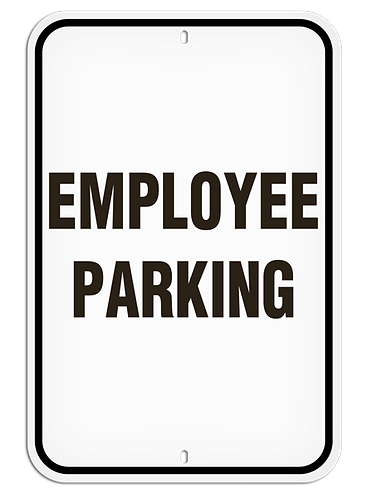 PARKING LOT SIGNS - Employee Parking